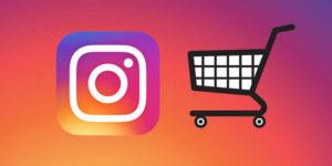 Instagram Shopping: ¿cómo funciona y qué ventajas tiene para tu negocio?